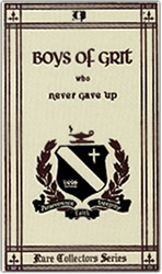 Boys of Grit Who Never Gave Up