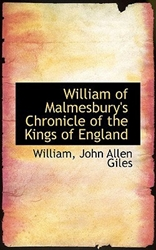 William of Malmesbury's Chronicle of the Kings of England