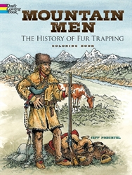 Mountain Men: The History of Fur Trapping - Coloring Book
