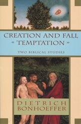 Creation and Fall & Temptation