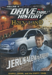 Drive Thru History Holy Land #4: Jerusalem To Calvary - Exodus Books