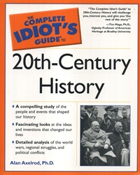 Complete Idiot's Guide to 20th Century History