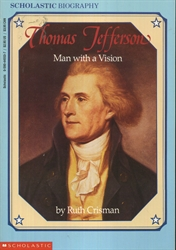 Thomas Jeferson: Man with a Vision