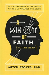 Shot of Faith (to the Head)