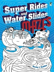 Super Rides and Water Slides - Mazes