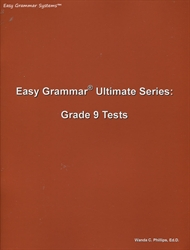Easy Grammar Ultimate Grade 9 - Student Test Booklet