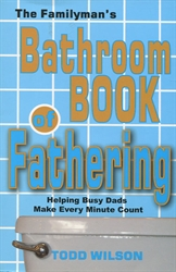 Familyman's Bathroom Book of Fathering