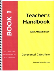 Covenantal Catechism Book 1 - Teacher Edition