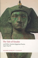 Tale of Sinuhe and Other Ancient Egyptian Poems