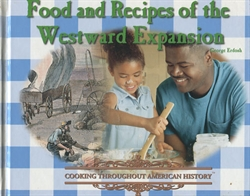Food and Recipes of Westward Expansion