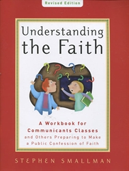Understanding the Faith (ESV)