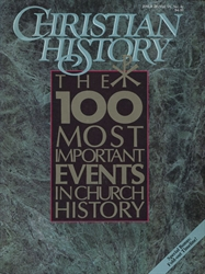 100 Most Important Events in Church History (Magazine)