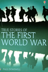 True Stories of the First World War