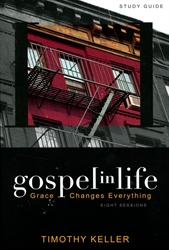 Gospel in Life - Study Guide