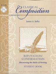 Classical Composition Book IV - Student Guide