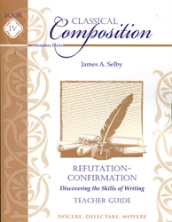 Classical Composition Book IV - Teacher Guide