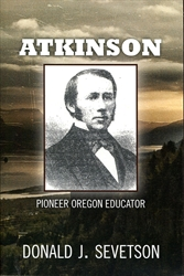 Atkinson: Pioneer Oregon Educator