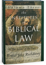 Institutes of Biblical Law Volume III