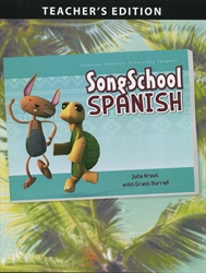 Song School Spanish - Teacher Edition