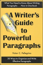 Writer's Guide to Powerful Paragraphs