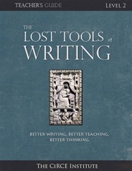 Lost Tools of Writing Level 2 - Student Workbook