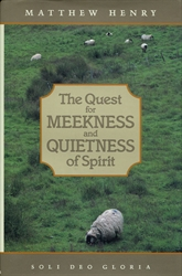 Quest for Meekness and Quietness of Spirit