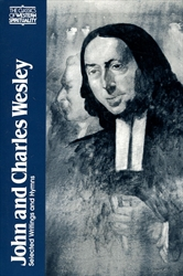 John and Charles Wesley: Selected Writings and Hymns
