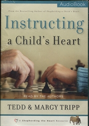 Instructing a Child's Heart - Audio Book