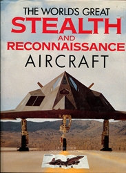 World's Great Stealth and Reconnaissance Aircraft
