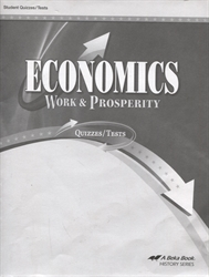 Economics: Work and Prosperity - Test/Quiz Book