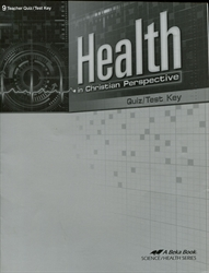 Health in Christian Perspective - Test/Study Key
