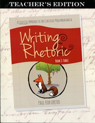 Writing & Rhetoric Book 1 - Teacher Edition