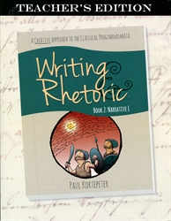 Writing & Rhetoric Book 2 - Teacher Edition