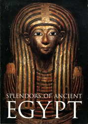 Splendors of Ancient Egypt
