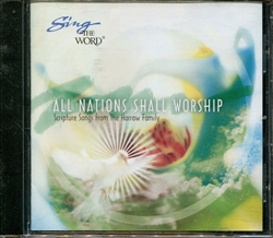Sing the Word: All Nations Shall Worship CD