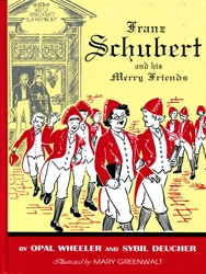 Franz Schubert and His Merry Friends (hardcover)