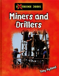 Miners and Drillers