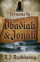 Sermons In Obadiah & Jonah