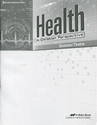 Health in Christian Perspective - Test/Quiz Book