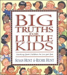 Big Truths for Little Kids