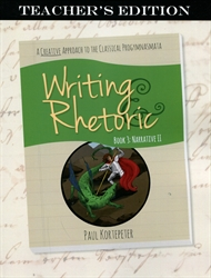 Writing & Rhetoric Book 3 - Teacher Edition