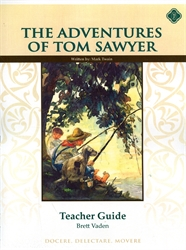 Adventures of Tom Sawyer - Memoria Press Teacher Guide