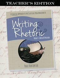 Writing & Rhetoric Book 4 - Teacher Edition