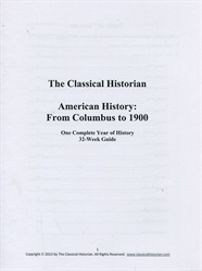 Classical Historian American History - 32-Week Guide