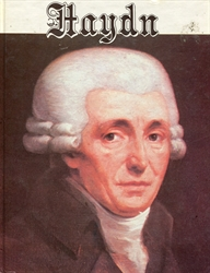 Haydn, His Life and Times