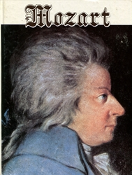 Mozart, His Life and Times