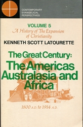 Great Century: The Americas, Australasia and Africa 1800 A.D. to 1914 A.D.
