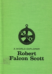 World Explorer: Robert Falcon Scott