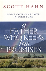 Father Who Keeps His Promises