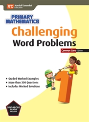 Primary Mathematics 1 - Challenging Word Problems CC